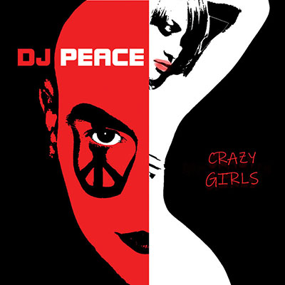 Crazy Girls Album by DJ Peace